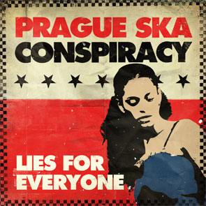 Lies For Everyone - Prague Ska Conspiracy